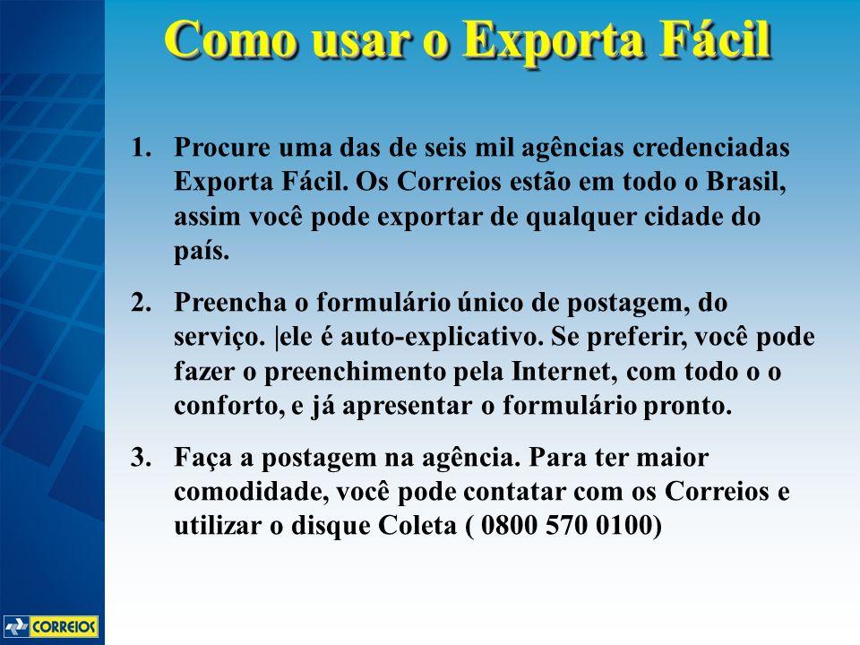 1.Procure uma das de seis mil agências credenciadas Exporta Fácil. Os Correios estão em todo o Brasil, assim você pode exportar de qualquer cidade do
