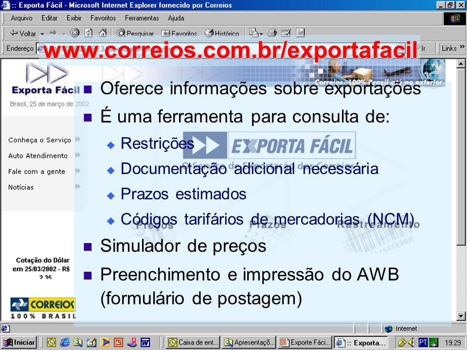 Oferece informações sobre exportações É uma ferramenta para consulta de: Restrições Documentação adicional necessária Prazos estimados Códigos tarifár
