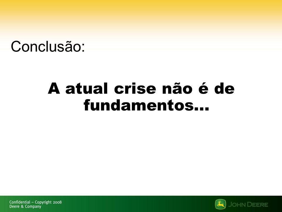 Safra 2008/2009 Riscos de generalização da crise