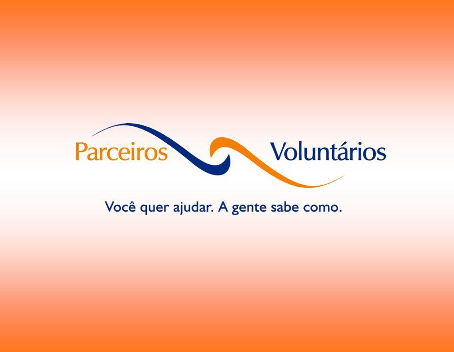 QUEM SOMOS A Parceiros Voluntários é uma Organização Não Governamental, sem fins lucrativos e apartidária, especializada em estimular, captar, qualificar e encaminhar voluntários- cidadãos à comunidade gaúcha.