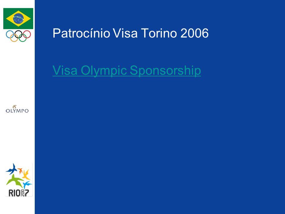 Patrocínio Visa Torino 2006 Visa Olympic Sponsorship