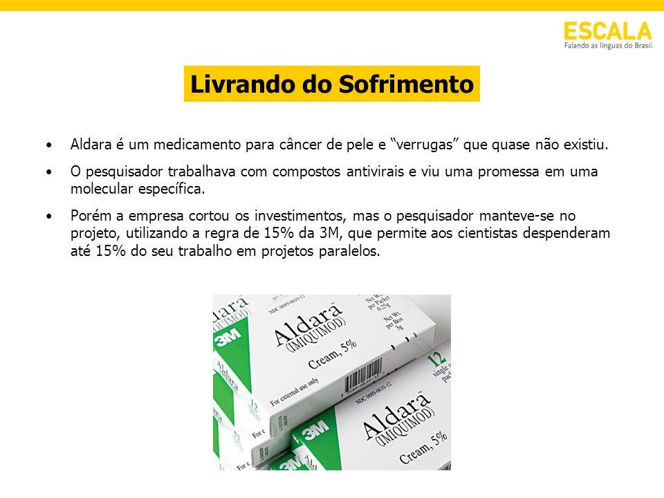 Livrando do Sofrimento Aldara é um medicamento para câncer de pele e verrugas que quase não existiu. O pesquisador trabalhava com compostos antivirais