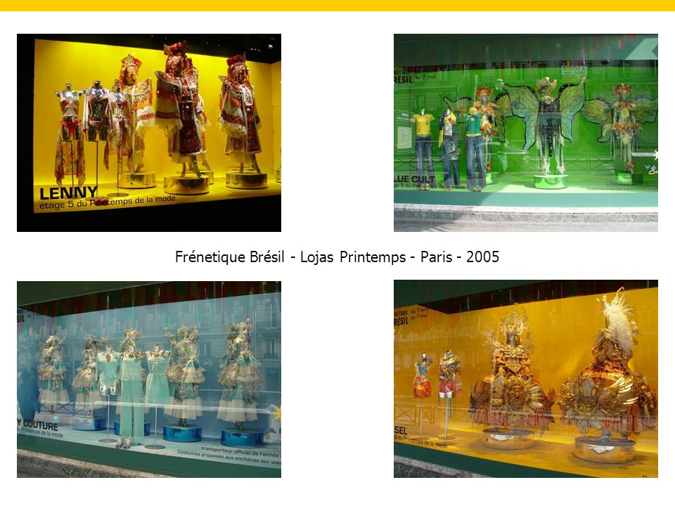Frénetique Brésil - Lojas Printemps - Paris - 2005