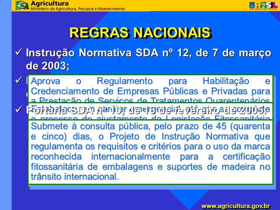 www.agricultura.gov.brwww.agricultura.gov.br Instrução Normativa SDA nº 4, de 6 de janeiro de 2004; Instrução Normativa SDA nº 4, de 6 de janeiro de 2