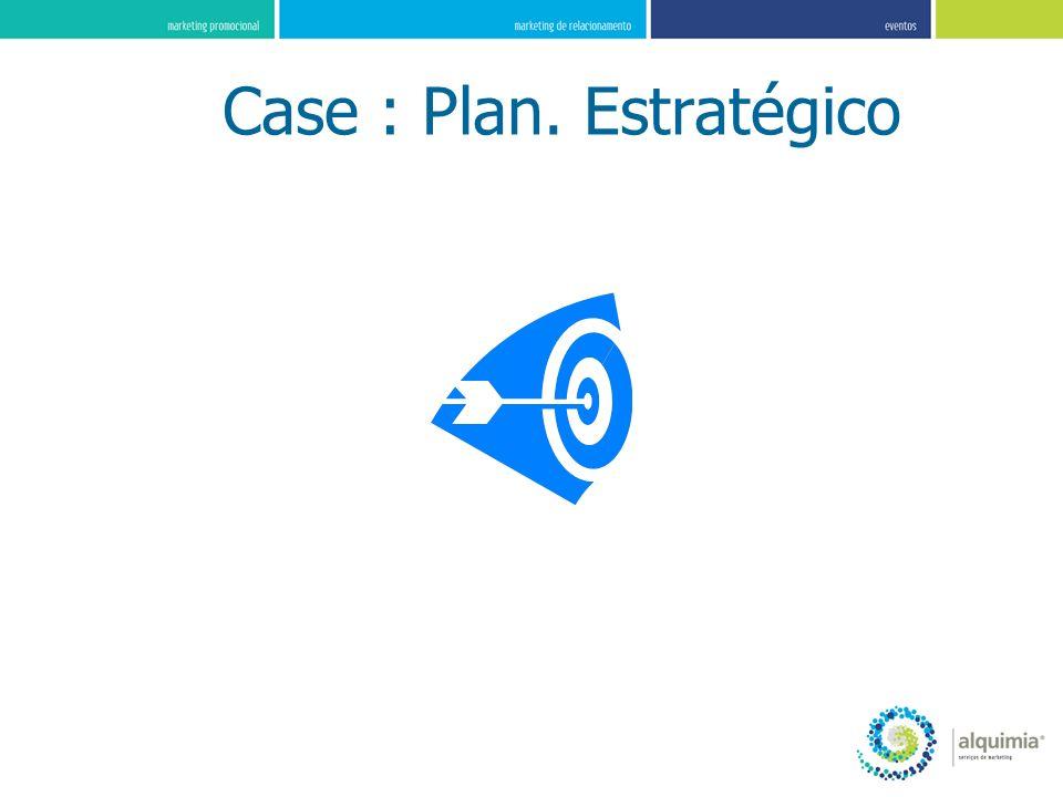 Case : Plan. Estratégico