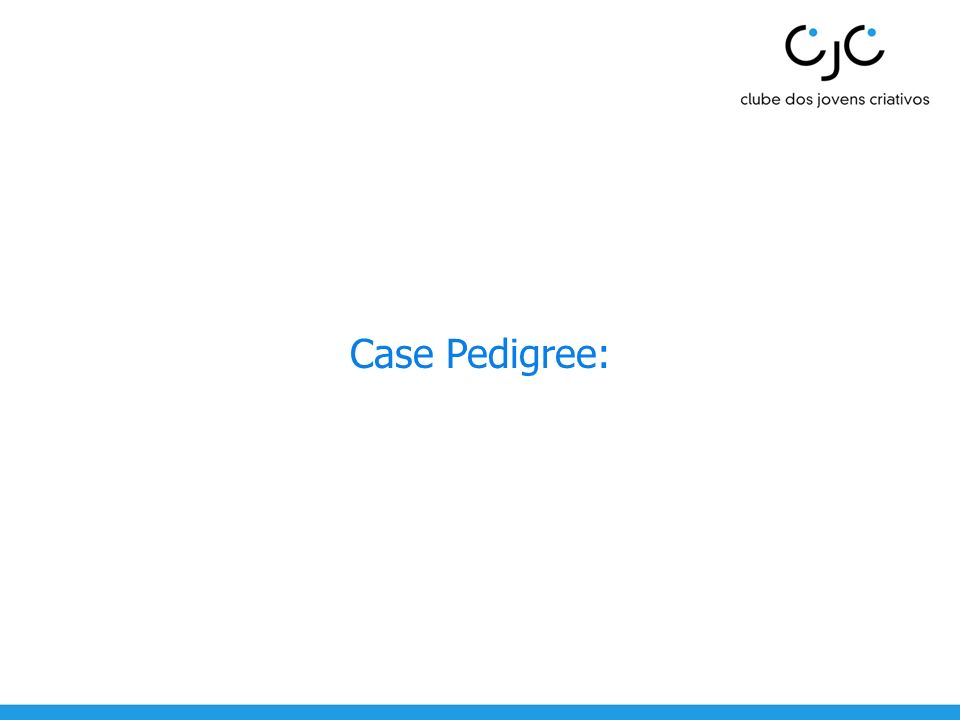 Case Pedigree: