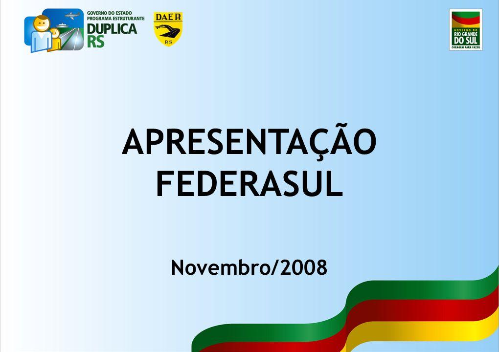 1 APRESENTAÇÃO FEDERASUL Novembro/2008