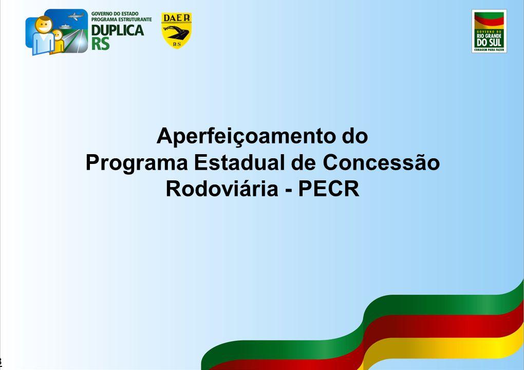 43 Aperfeiçoamento do Programa Estadual de Concessão Rodoviária - PECR