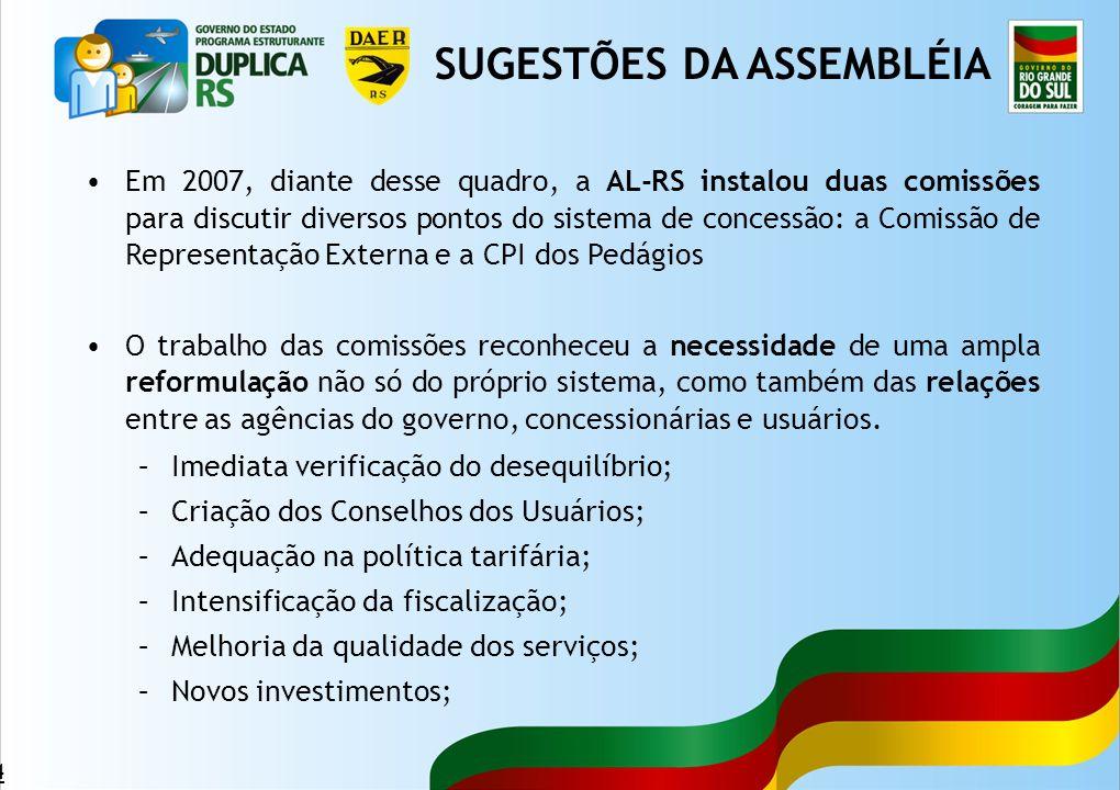 44 Em 2007, diante desse quadro, a AL-RS instalou duas comissões para discutir diversos pontos do sistema de concessão: a Comissão de Representação Ex