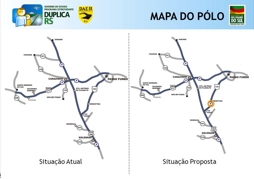 65 MAPA DO PÓLO Situação AtualSituação Proposta