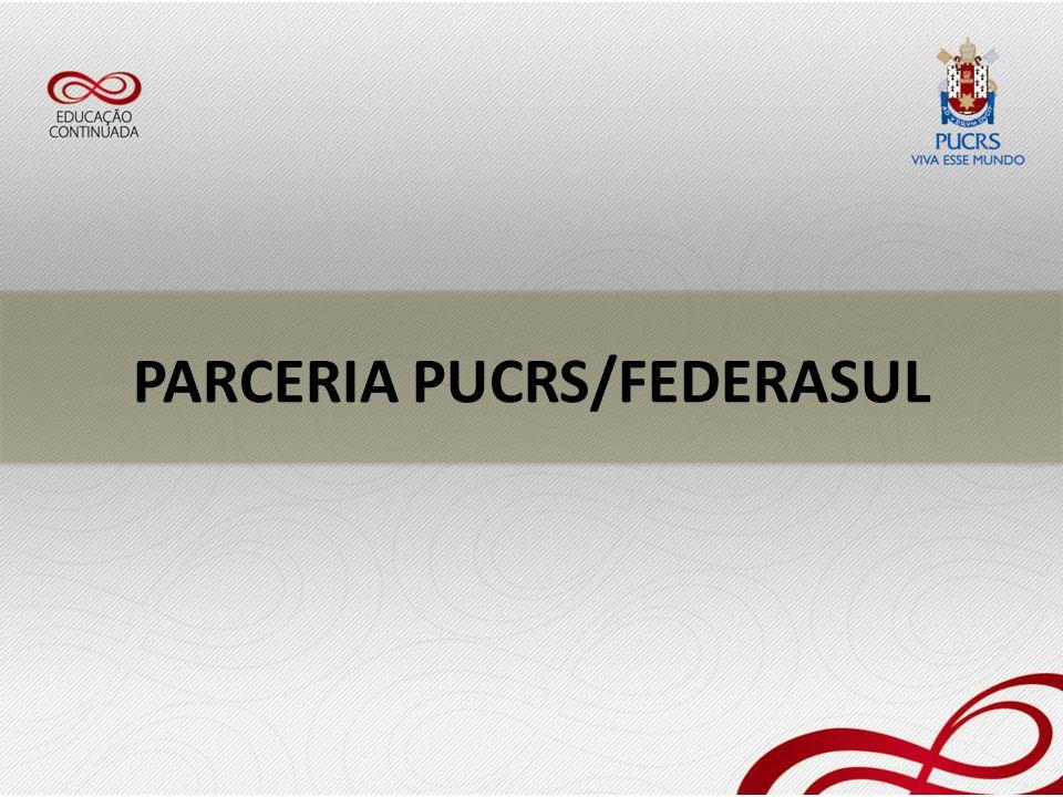 PARCERIA PUCRS/FEDERASUL