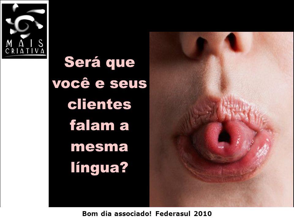 Será que você e seus clientes falam a mesma língua?