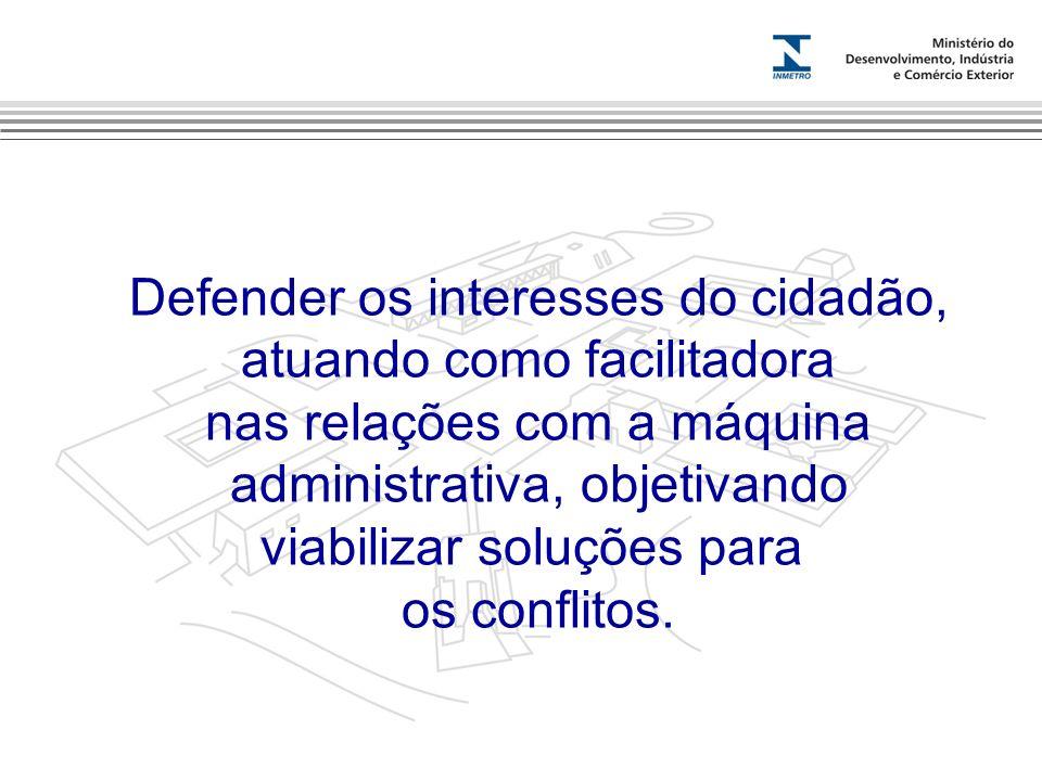 Marca do evento Defender os interesses do cidadão, atuando como facilitadora nas relações com a máquina administrativa, objetivando viabilizar soluçõe