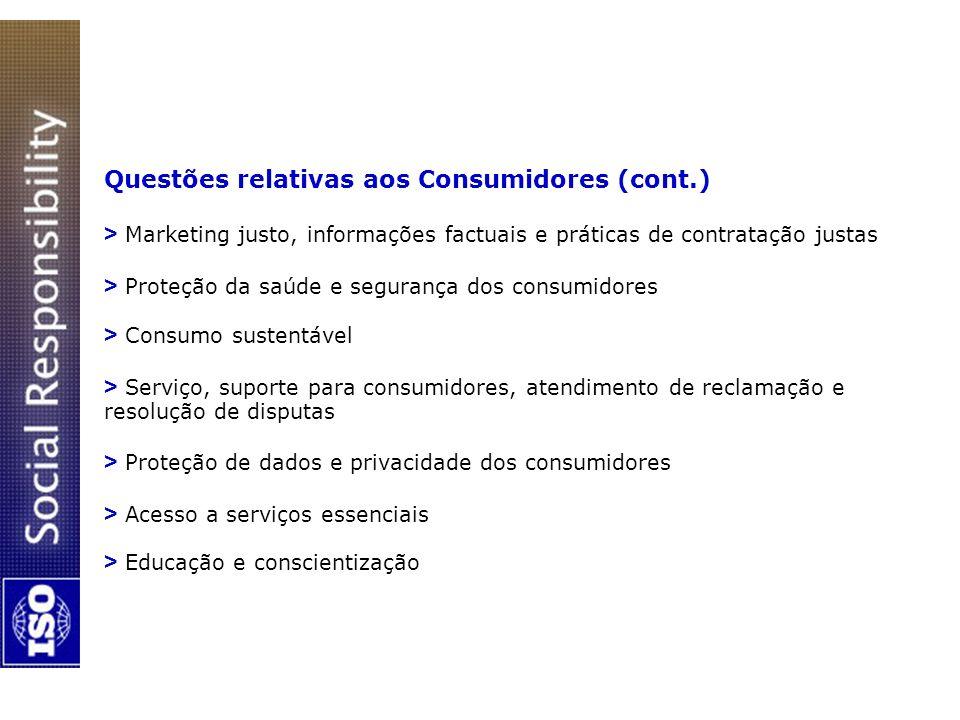 Questões relativas aos Consumidores (cont.) > Marketing justo, informações factuais e práticas de contratação justas > Proteção da saúde e segurança d