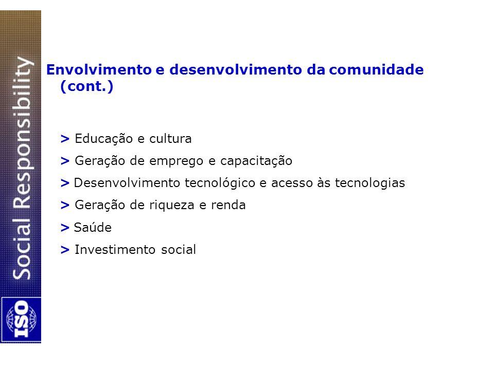 Envolvimento e desenvolvimento da comunidade (cont.) > Educação e cultura > Geração de emprego e capacitação > Desenvolvimento tecnológico e acesso às