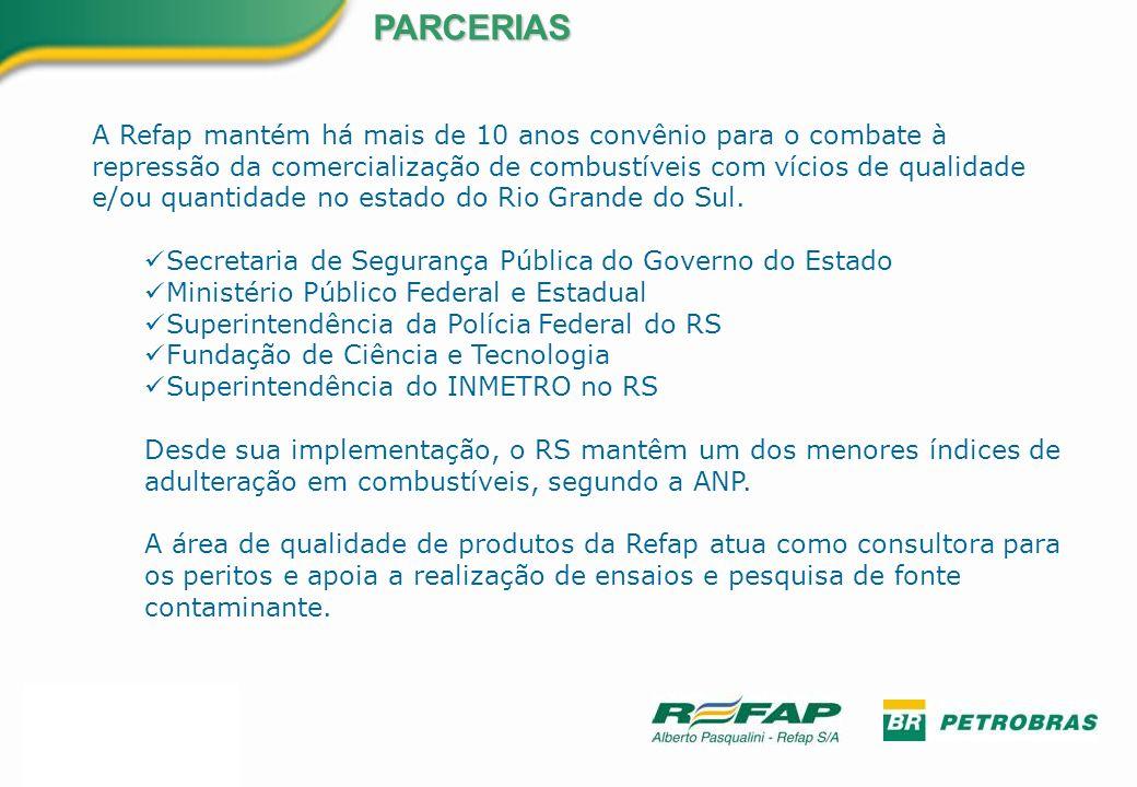 PARCERIAS A Refap mantém há mais de 10 anos convênio para o combate à repressão da comercialização de combustíveis com vícios de qualidade e/ou quanti