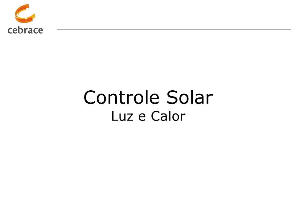 Especificação. Cor. Transmissão e reflexão luminosa. Fator solar ou coeficiente de sombreamento