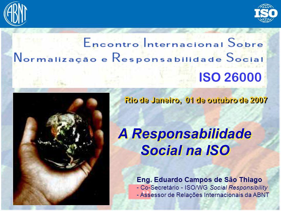12 Sobre a Norma Internacional Tipo da norma: an ISO standard providing guidance Título: ISO 26000 - Guidance on Social Responsibility Aplica-se a todos os tipos de organizações não será para certificação de 3 a parte não norma de sistema de gestão (MSS)