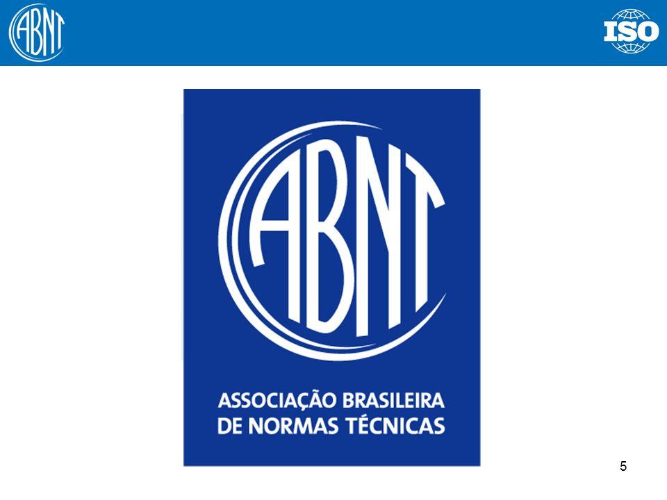 6 ABNT - Associação Brasileira de Normas Técnicas Quem é a ABNT.