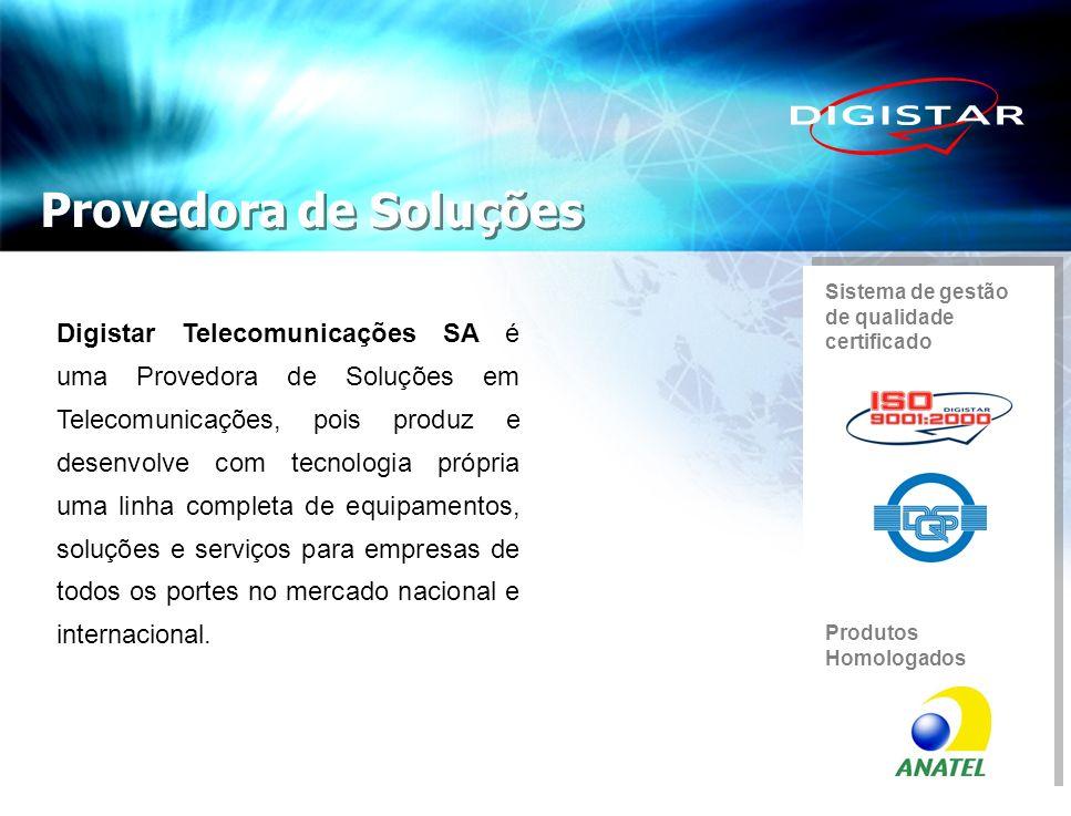Digistar Telecomunicações SA é uma Provedora de Soluções em Telecomunicações, pois produz e desenvolve com tecnologia própria uma linha completa de eq