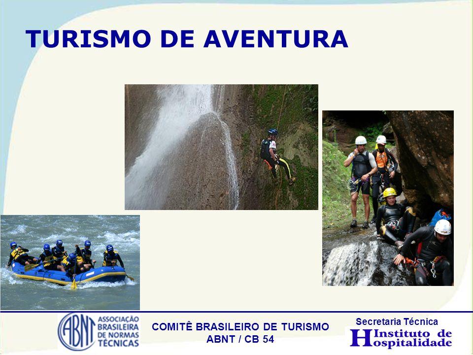 COMITÊ BRASILEIRO DE TURISMO ABNT / CB 54 Secretaria Técnica TURISMO DE AVENTURA