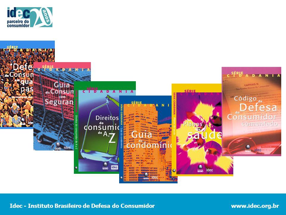 Idec - Instituto Brasileiro de Defesa do Consumidorwww.idec.org.br