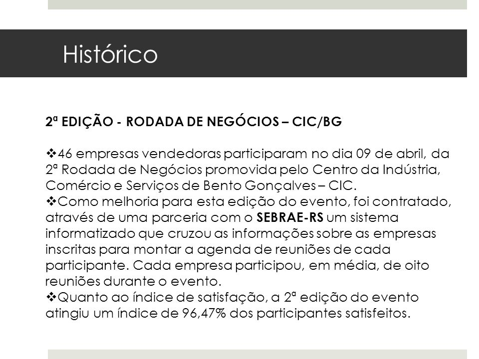 2ª EDIÇÃO - RODADA DE NEGÓCIOS – CIC/BG 46 empresas vendedoras participaram no dia 09 de abril, da 2ª Rodada de Negócios promovida pelo Centro da Indú