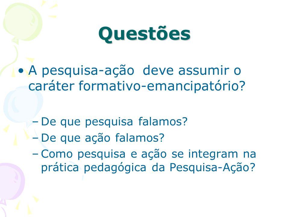 Brasil Pesquisa-Ação colaborativa: transformação solicitada pelo grupo e a equipe de pesquisadores.