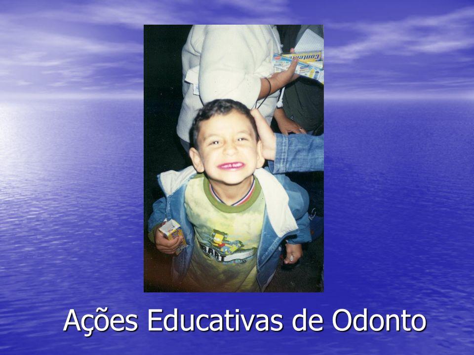 Ações Educativas de Odonto