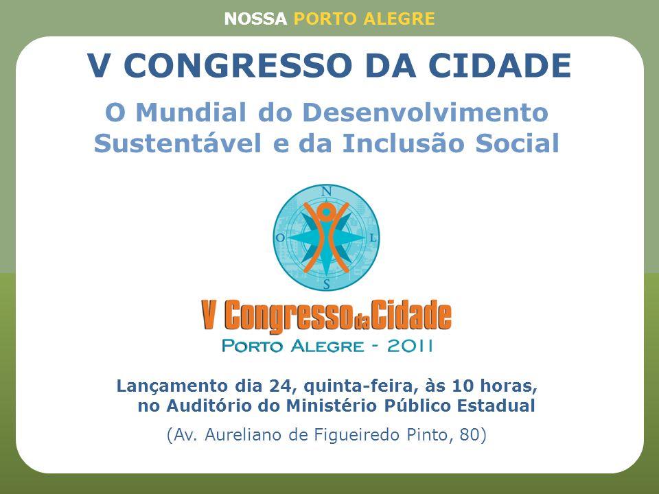 Lançamento dia 24, quinta-feira, às 10 horas, no Auditório do Ministério Público Estadual (Av. Aureliano de Figueiredo Pinto, 80) O Mundial do Desenvo