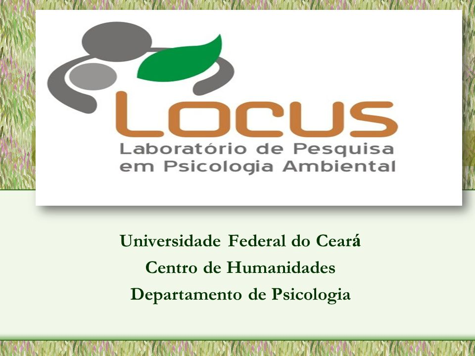 Universidade Federal do Cear á Centro de Humanidades Departamento de Psicologia