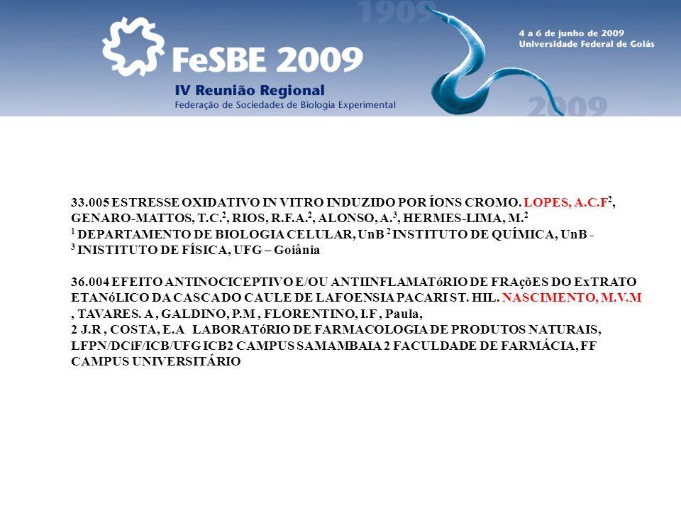 33.005 ESTRESSE OXIDATIVO IN VITRO INDUZIDO POR ÍONS CROMO. LOPES, A.C.F 2, GENARO-MATTOS, T.C. 2, RIOS, R.F.A. 2, ALONSO, A. 3, HERMES-LIMA, M. 2 1 D