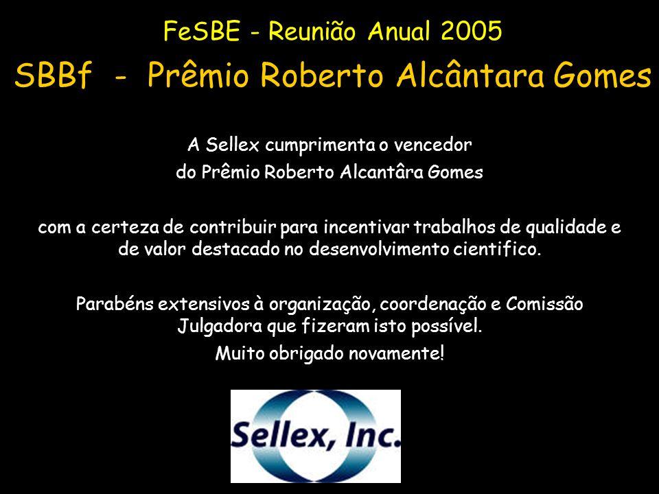 A Sellex cumprimenta o vencedor do Prêmio Roberto Alcantâra Gomes com a certeza de contribuir para incentivar trabalhos de qualidade e de valor destac