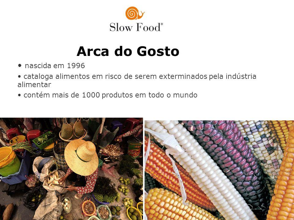 Arca do Gosto nascida em 1996 cataloga alimentos em risco de serem exterminados pela indústria alimentar contém mais de 1000 produtos em todo o mundo