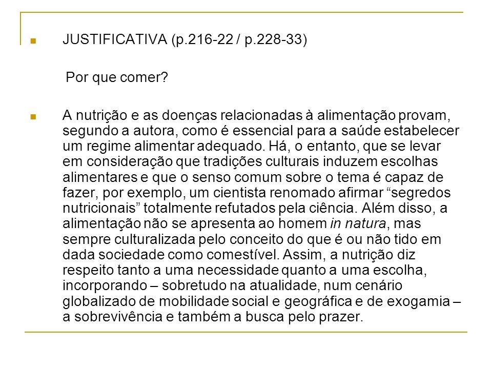 JUSTIFICATIVA (p.216-22 / p.228-33) Por que comer.