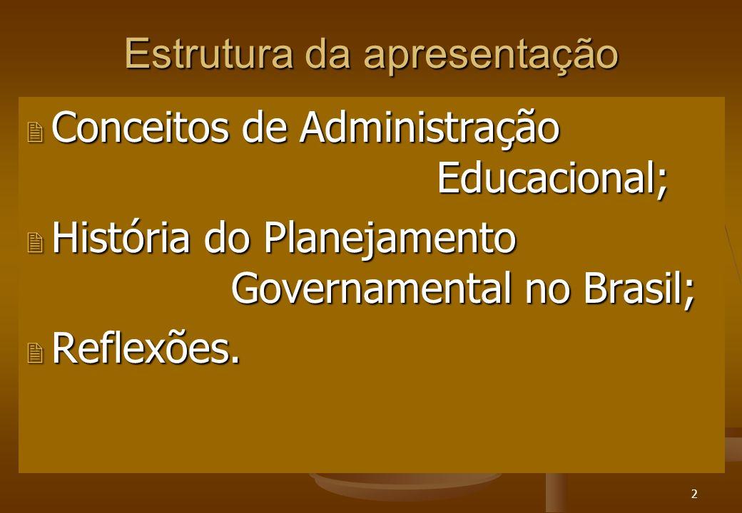13 Planejamento Governamental no Brasil Anos 90/2000 - A onda Neoliberal chega ao Brasil 3 Globalização da economia mundial; 3 Estado Mínimo; 3 Descentralização - Desconcentração - Privatização; 3 Banco Mundial/ Unesco - diretrizes de política (Plano Decenal de Educação - 1993); Ênfase no ensino básico 3 Educação - formação do trabalhador flexível; 3 Desenvolvimento sustentado ; 3 Emenda Constitucional n°14(FUNDEF) / LDB Lei n°9394/96 3 Plano Nacional de Educação – Lei 10.172(09/01/2001) 3 Foco da Gestão = unidade escolar