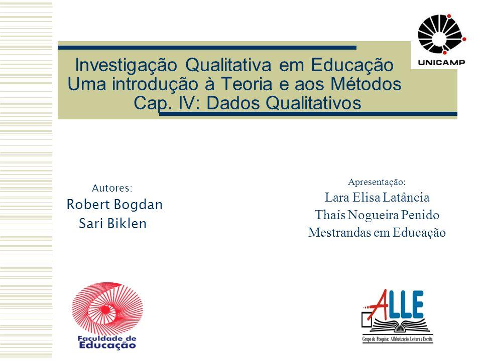 Investigação Qualitativa em Educação Uma introdução à Teoria e aos Métodos Cap.