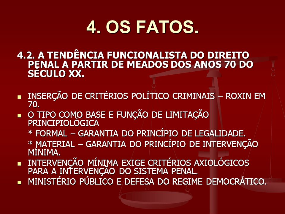 4.OS FATOS. 4.2.