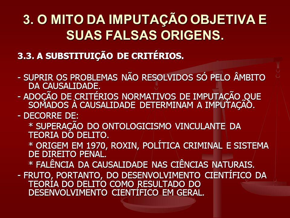 5.FUNCIONALISMO E IMPUTAÇÃO OBJETIVA. 5.1.