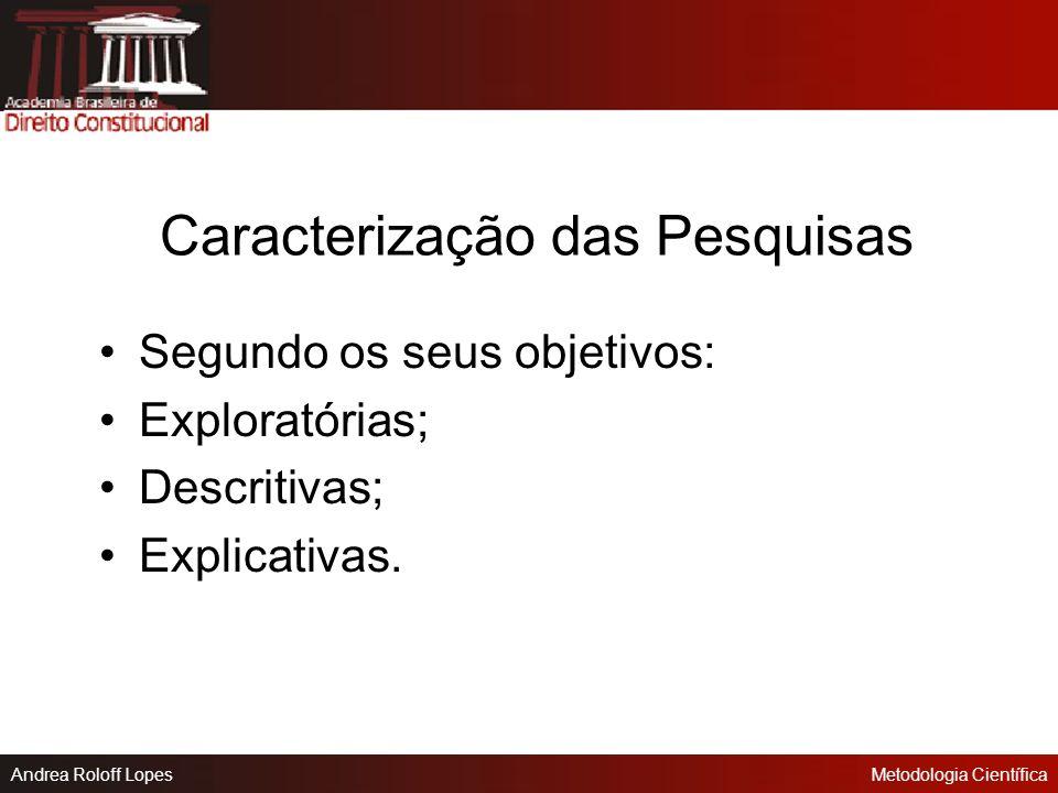 Andrea Roloff LopesMetodologia Científica Projeto de Pesquisa