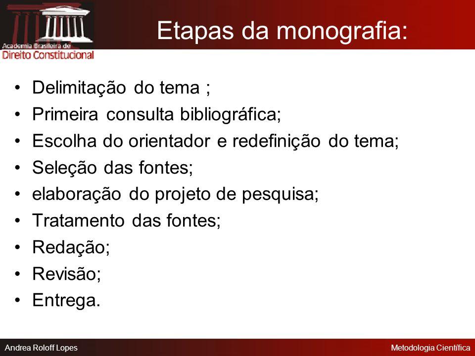 Andrea Roloff LopesMetodologia Científica 8 INSTRUMENTOS DE PESQUISA Questionário; Entrevista;