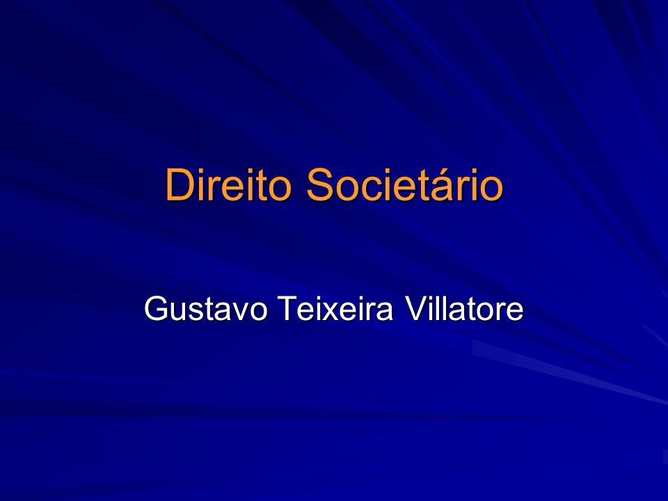 Direito Societário Gustavo Teixeira Villatore
