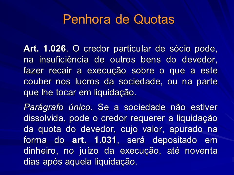 Penhora de Quotas Art.1.026.