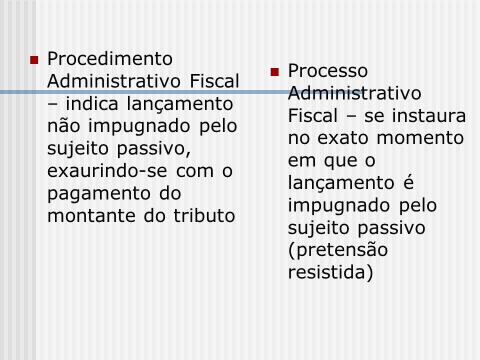 Princípios Constitucionais aplicáveis ao PAF Art.