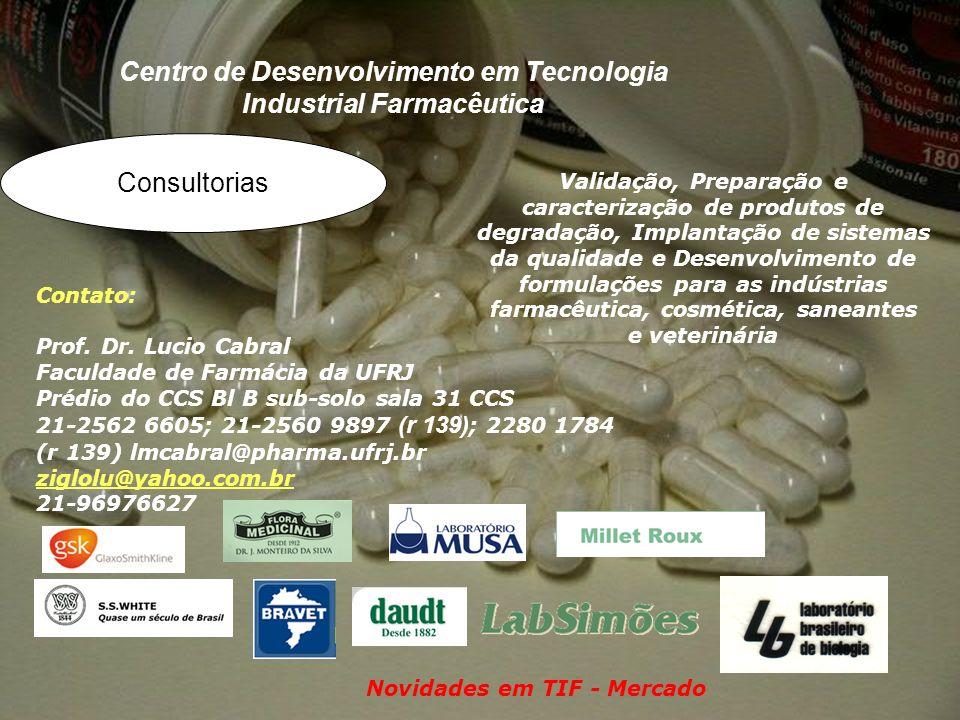 Centro de Desenvolvimento em Tecnologia Industrial Farmacêutica Validação, Preparação e caracterização de produtos de degradação, Implantação de siste