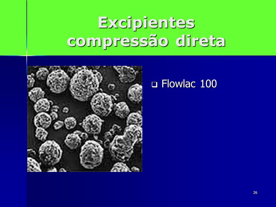 26 Excipientes compressão direta Flowlac 100 Flowlac 100
