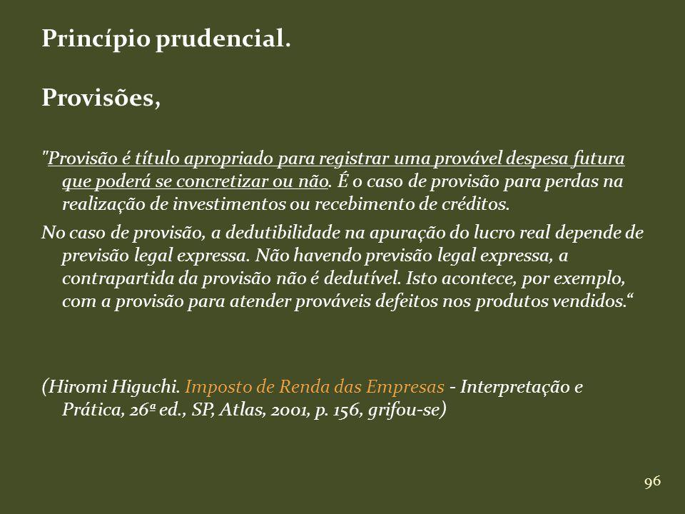 96 Princípio prudencial. Provisões,