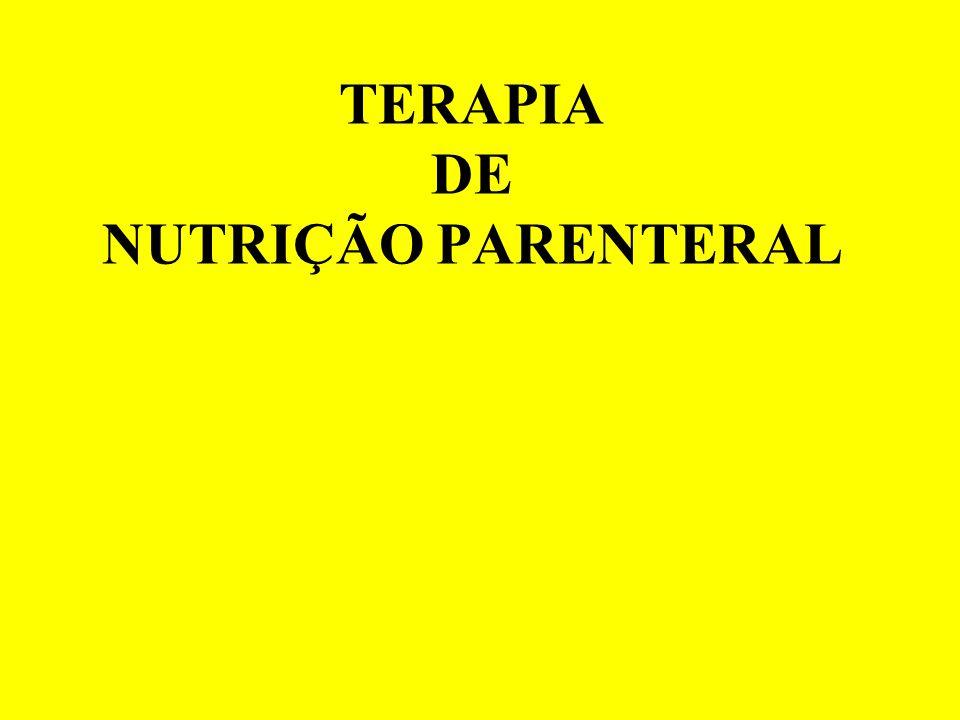 TERAPIA DE NUTRIÇÃO PARENTERAL