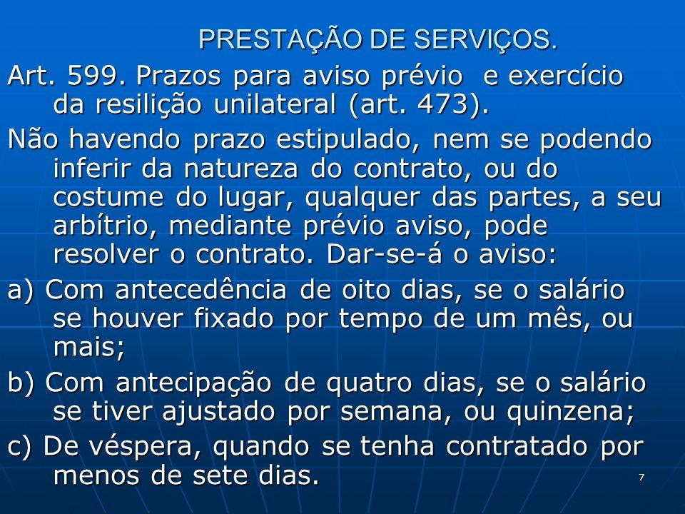 7 PRESTAÇÃO DE SERVIÇOS. Art. 599.