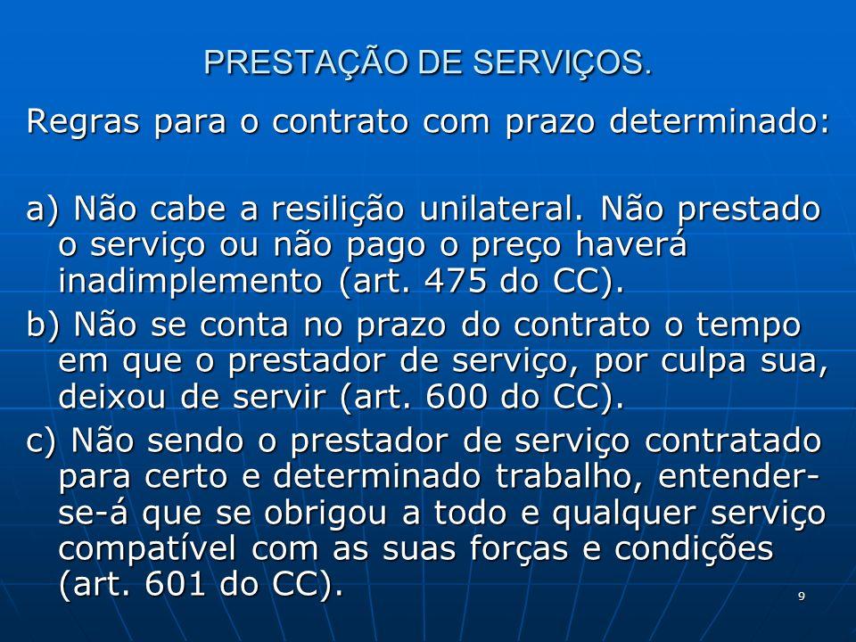 9 PRESTAÇÃO DE SERVIÇOS.